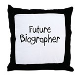 Future Biographer Throw Pillow