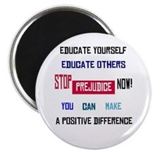 "Stop Prejudice Now 2.25"" Magnet (100 pack)"