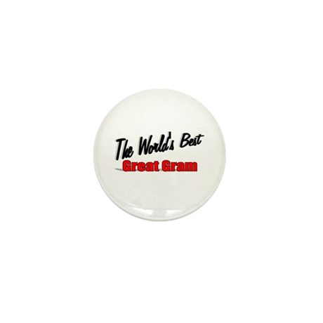 """The World's Best Great Gram"" Mini Button"