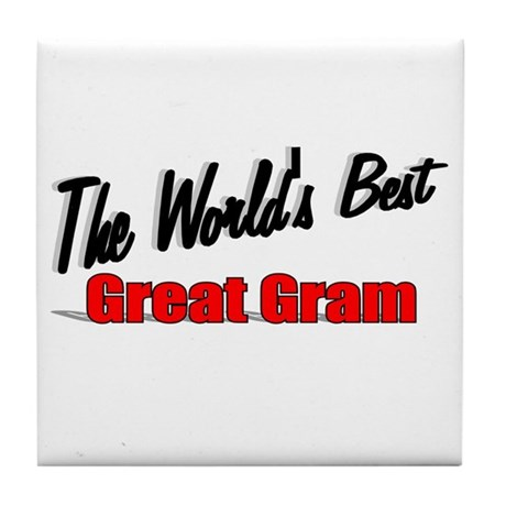 """The World's Best Great Gram"" Tile Coaster"
