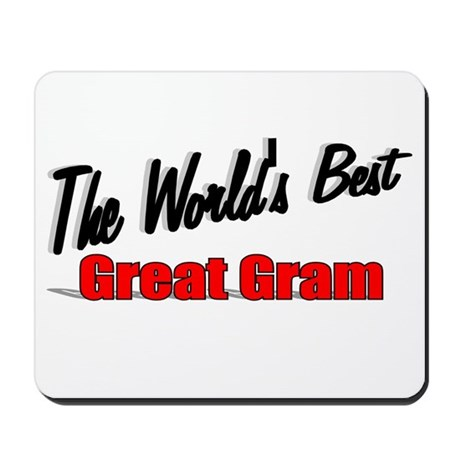 """The World's Best Great Gram"" Mousepad"