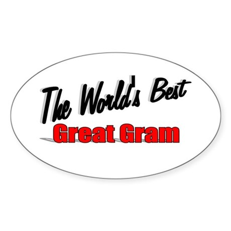 """The World's Best Great Gram"" Oval Sticker"