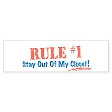 Rule #1 Closet Bumper Sticker