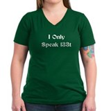 I Only Speak l33t Shirt
