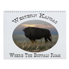 Where The Buffalo Roam Wall Calendar