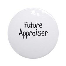 Future Appraiser Ornament (Round)