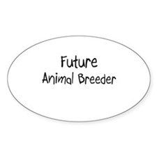 Future Animal Breeder Oval Decal