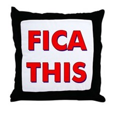 FICA THIS Throw Pillow