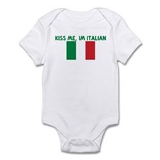 KISS ME IM ITALIAN Infant Bodysuit