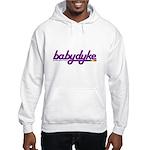 baby dyke Hooded Sweatshirt