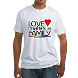 LOVE MAKES A FAMILY Shirt