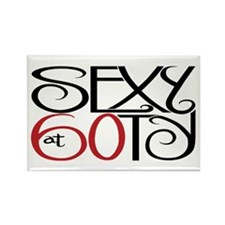 Sexy at 60ty Rectangle Magnet