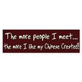 The More People Chinese Crested Bumper Bumper Sticker