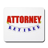 Retired Attorney Mousepad