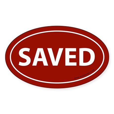 Saved Bumper Sticker -Red (Oval)