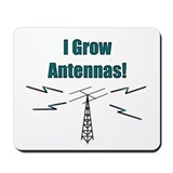 I Grow Antennas Mousepad