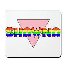 Shawna Gay Pride (#002) Mousepad