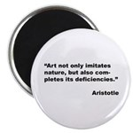 Aristotle Quote on Art & Nature Magnet