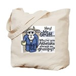 Mr. Gruff Atheist Witnessing Tote Bag