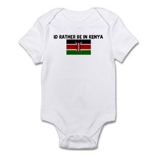 ID RATHER BE IN KENYA Infant Bodysuit