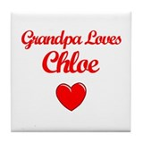 Grandpa Loves Chloe Tile Coaster