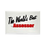 &quot;The World's Best Assessor&quot; Rectangle Magnet (100