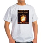 Be Careful Light T-Shirt