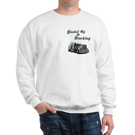 Loaded Up & Trucking Sweatshirt
