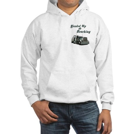 Loaded Up & Trucking Hooded Sweatshirt
