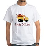 Loads of Love White T-Shirt