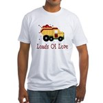 Loads of Love Fitted T-Shirt