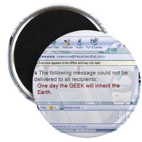 The Geek Will Rule Magnet