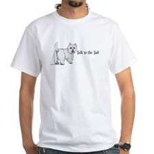 Westie Talk to the Tail Shirt