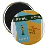 Final word magnet