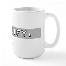 Simplify... Mug