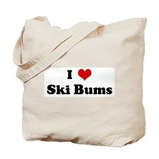 I Love Ski Bums Tote Bag