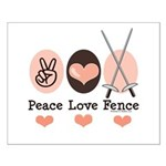 Peace Love Fence Fencing Small Poster