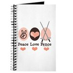 Peace Love Fence Fencing Journal