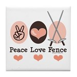 Peace Love Fence Fencing Tile Coaster