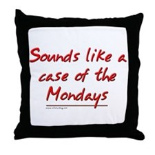 Office Space Mondays Throw Pillow