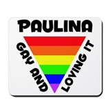 Paulina Gay Pride (#006) Mousepad