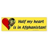 Half my heart is in Afghanistan Bumper Car Sticker
