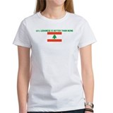 25 PERCENT LEBANESE IS BETTER Tee