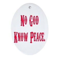 No God, Know Peace Oval Ornament