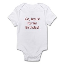 Go Jesus! It's Yer Birthday! Infant Bodysuit