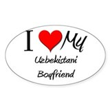 I Love My Uzbekistani Boyfriend Oval Decal