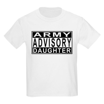 Army Daughter Advisory Kids Light T-Shirt