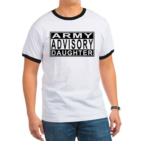 Army Daughter Advisory Ringer T