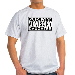 Army Daughter Advisory Light T-Shirt