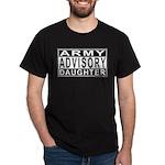 Army Daughter Advisory Dark T-Shirt